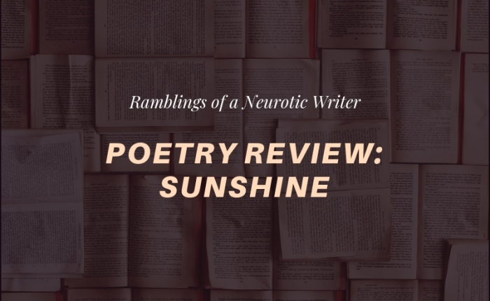 Poetry Review: Sunshine