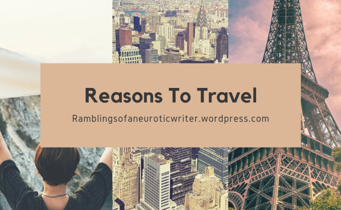 7 Reasons To Travel