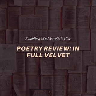Poetry Review: In Full Velvet