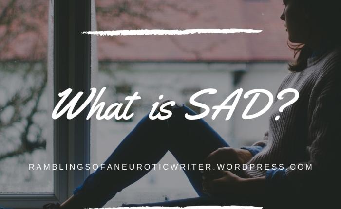 What is SAD?
