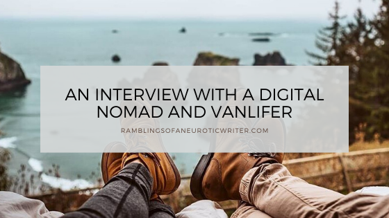 An Interview With A Digital Nomad And Vanlifer
