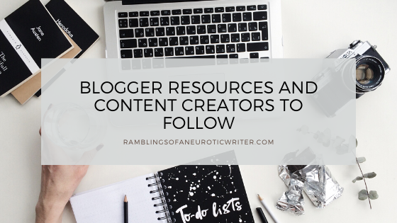 Blogger Resources And Content Creators To Follow