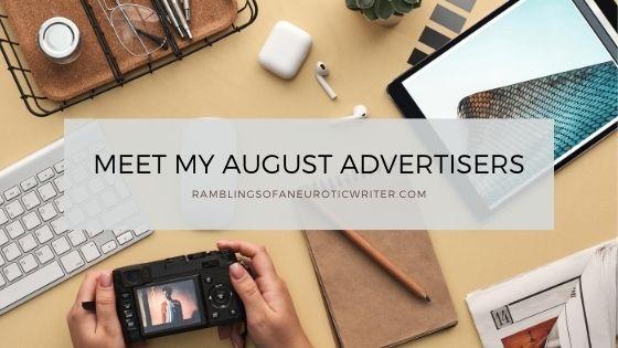 Meet My August Advertisers